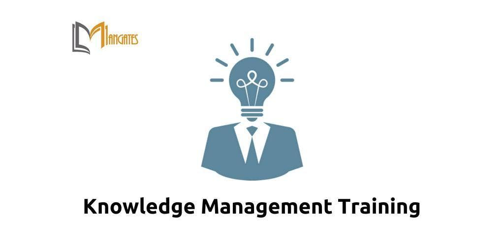 Knowledge Management Training in Markham on Apr 16th 2019