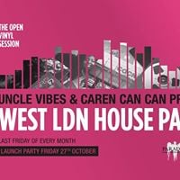 The Open Vinyl Session West LDN House Party