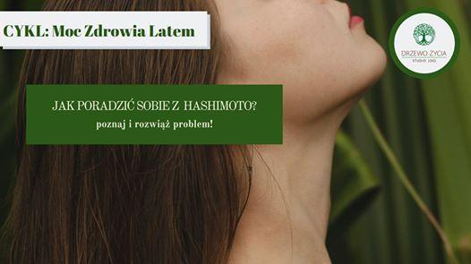 Moc Zdrowia Latem Jak poradzi sobie z Hashimoto