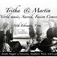 Tritha &amp Martin - World Music &amp Sacred Fusion Concert