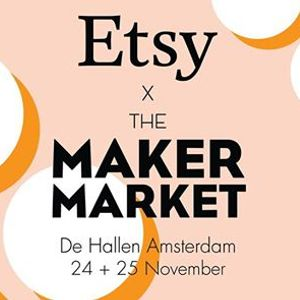 The Maker Market X Etsy made in NL