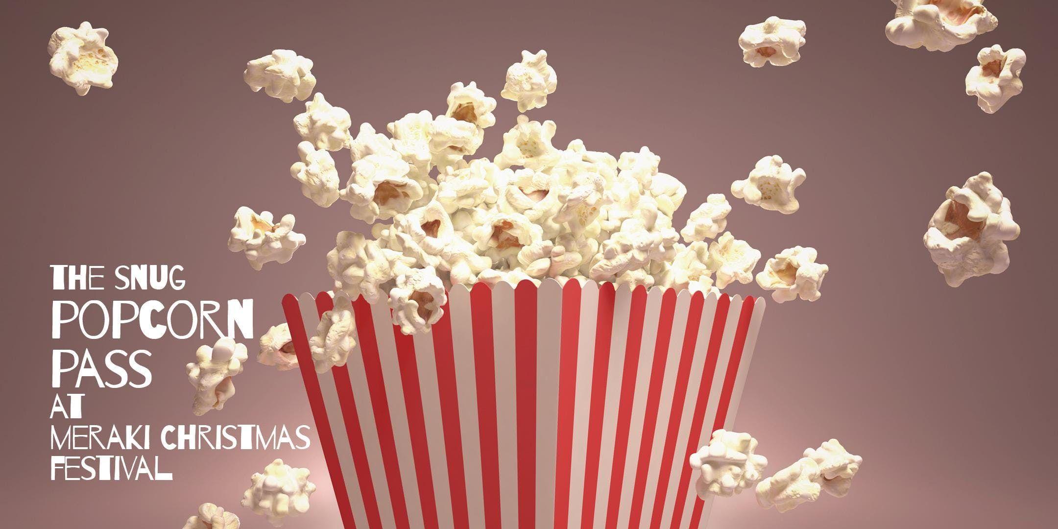 The Snug Popcorn Pass Wednesday 12 Dec