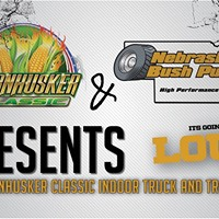 2018 Cornhusker Classic Indoor Truck and Tractor Pull