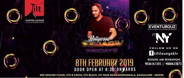 Every Friday Bollywood Bajaow (Ladies get free drinks) at Tilt
