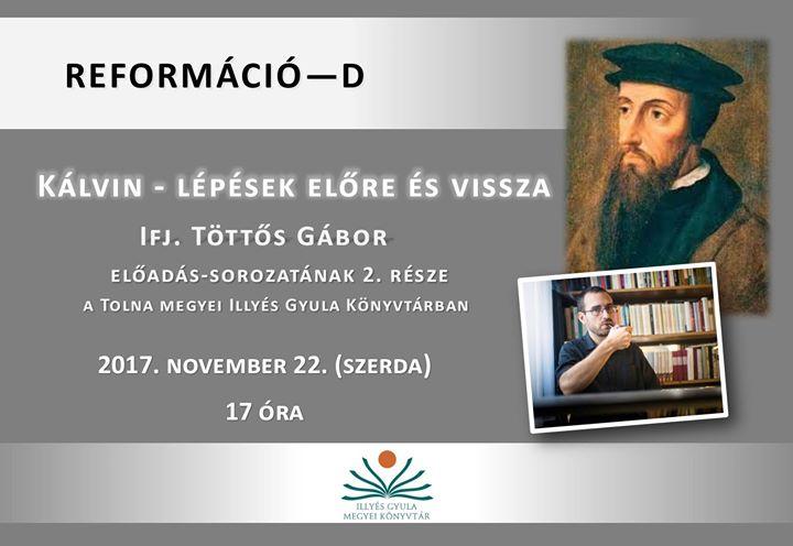 Reformáció 500 Ifj. Töttős Gábor előadása a könyvtárban No2 at ... 8717bbae37
