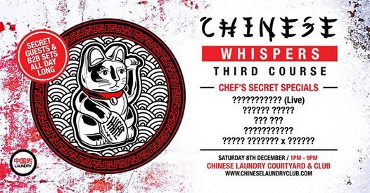 Chinese Whispers Third Course