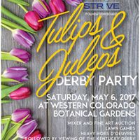 Tulips Juleps Derby Party At Western Colorado Botanical Gardens Grand Junction