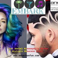 1st Annual Minneapolis Barber &amp Stylist Showcase Event by Embar