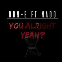 Don-E &amp Nado Live In Southampton You Alright Yh Tuesday May 16