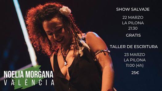 Noelia Morgana en Valncia. Taller de escritura y Show salvaje.