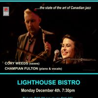 Cory Weeds &amp Champian Fulton at the Lighthouse Bistro Dec. 4th