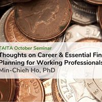 TAITA October Seminar Thoughts on Career &amp Essential Financial
