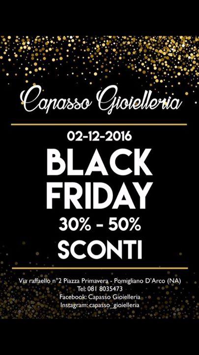 miglior servizio 0f5ed 9e2f2 BLACK FRIDAY - Capasso Gioielleria at Pomigliano d'Arco ...