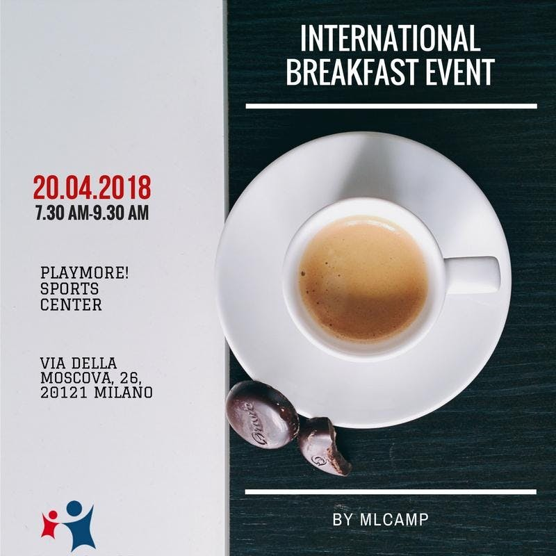 INTERNATIONAL BREAKFAST EVENT by MLCAMP