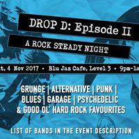 Drop D Episode II