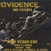 Providence &amp Friends New Years Eve Performance