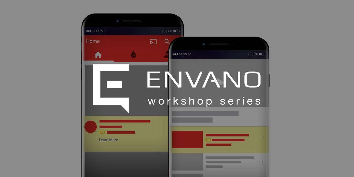 YouTube Advertising Workshop: Capture Audiences with Video at Envano ...