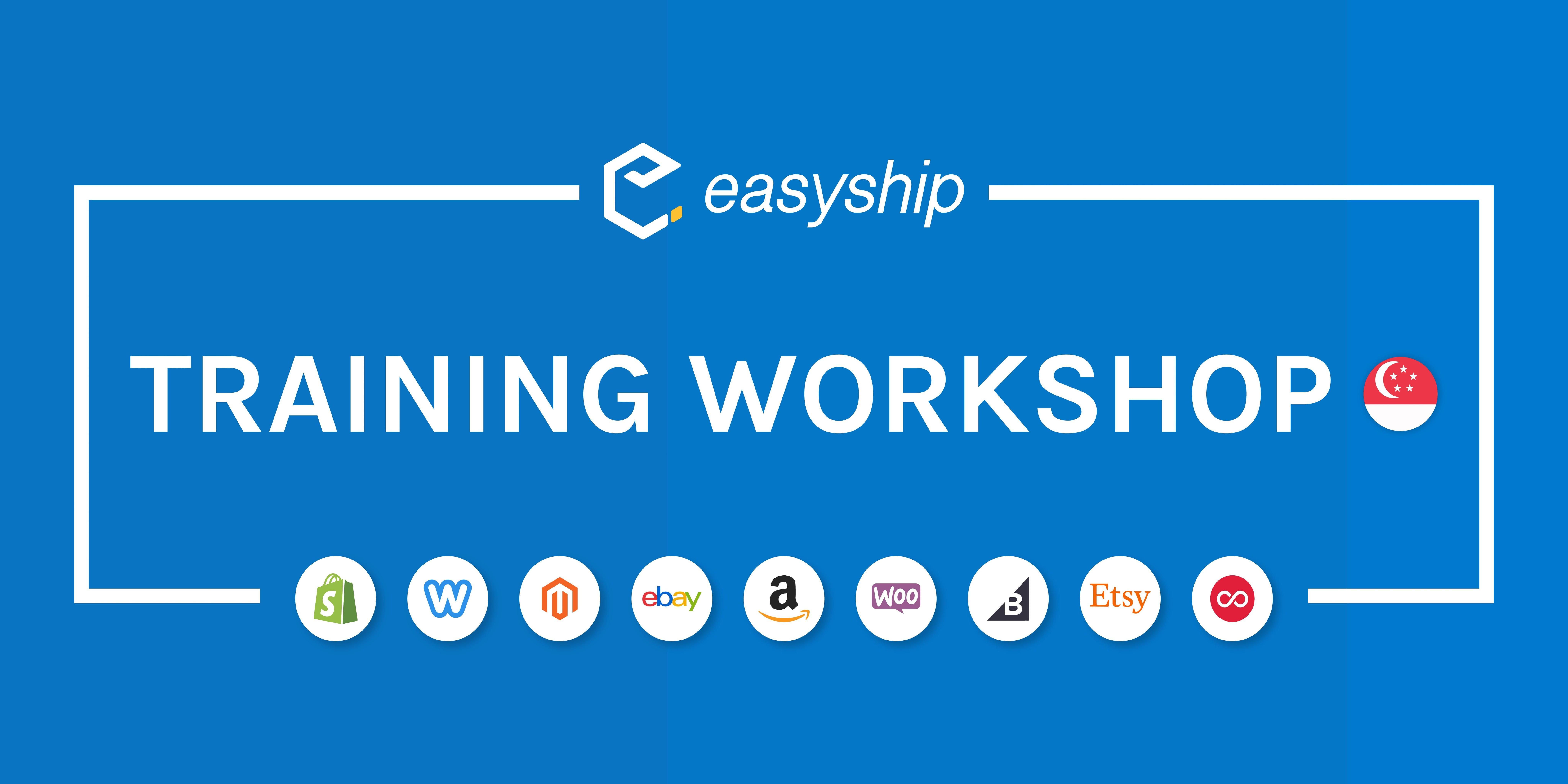 Easyship Training WORKSHOP