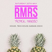 RMRS - One Last Party - Tropical Paradiso