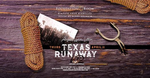 Wright Records presents TEXAS RUNAWAY & special guest Allyssa Lynn Little
