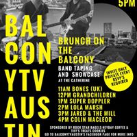 BalconyTV Austins SXSW Band Taping Event &quotBrunch on the Balcony