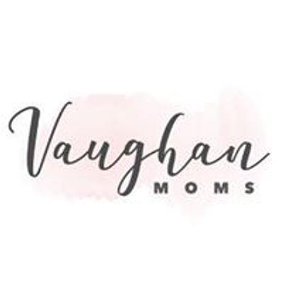Vaughan Moms