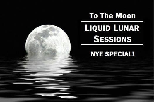 Liquid Lunar Sessions NYE Special