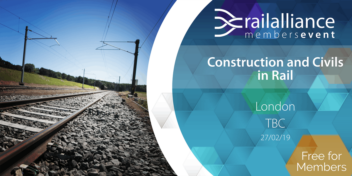 Rail Alliance Member Networking Event Construction and Civils in Rail