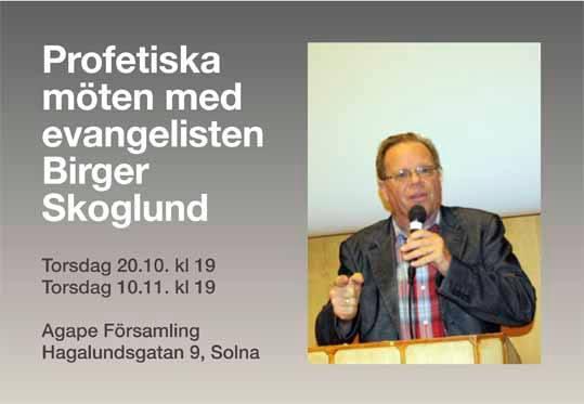Profetiska Moten Med Evangelisten Birger Skoglund At Agape