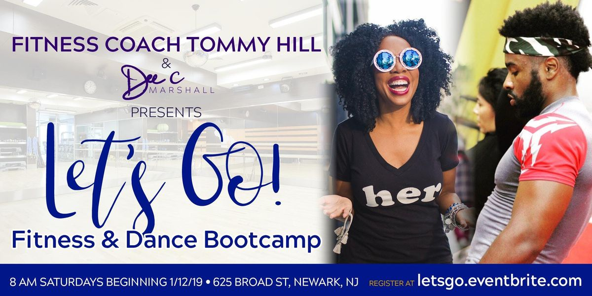 Lets Go Fitness & Dance Bootcamp (with Fitness Coach Tommy & Life Coach Dee)