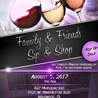 Family &amp Friend Sip &amp Shop