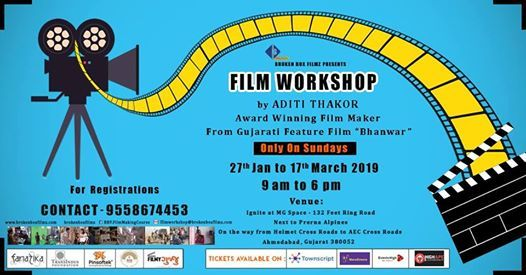 Film Workshop by Aditi Thakor  Award Winning Film Maker
