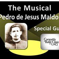 San Pedro de Jesus Maldonado - The Musical