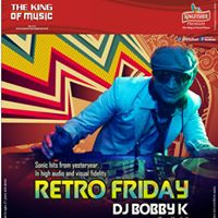 RETRO FRIDAYS FT. DJ BOBBY