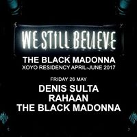 Denis Sulta Rahaan and The Black Madonna