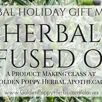 Herbal Gift Making Series Infused Oils