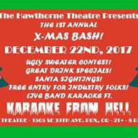 The Hawthorne Theatres X-Mas Bash Ft. Karaoke From Hell