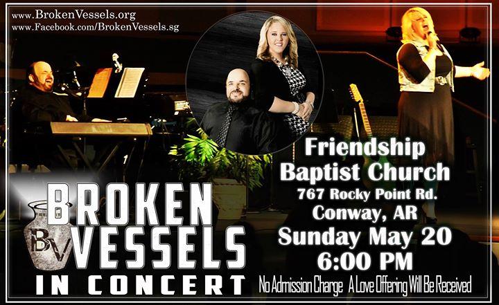 Broken Vessels Friendship Baptist Church, Conway AR
