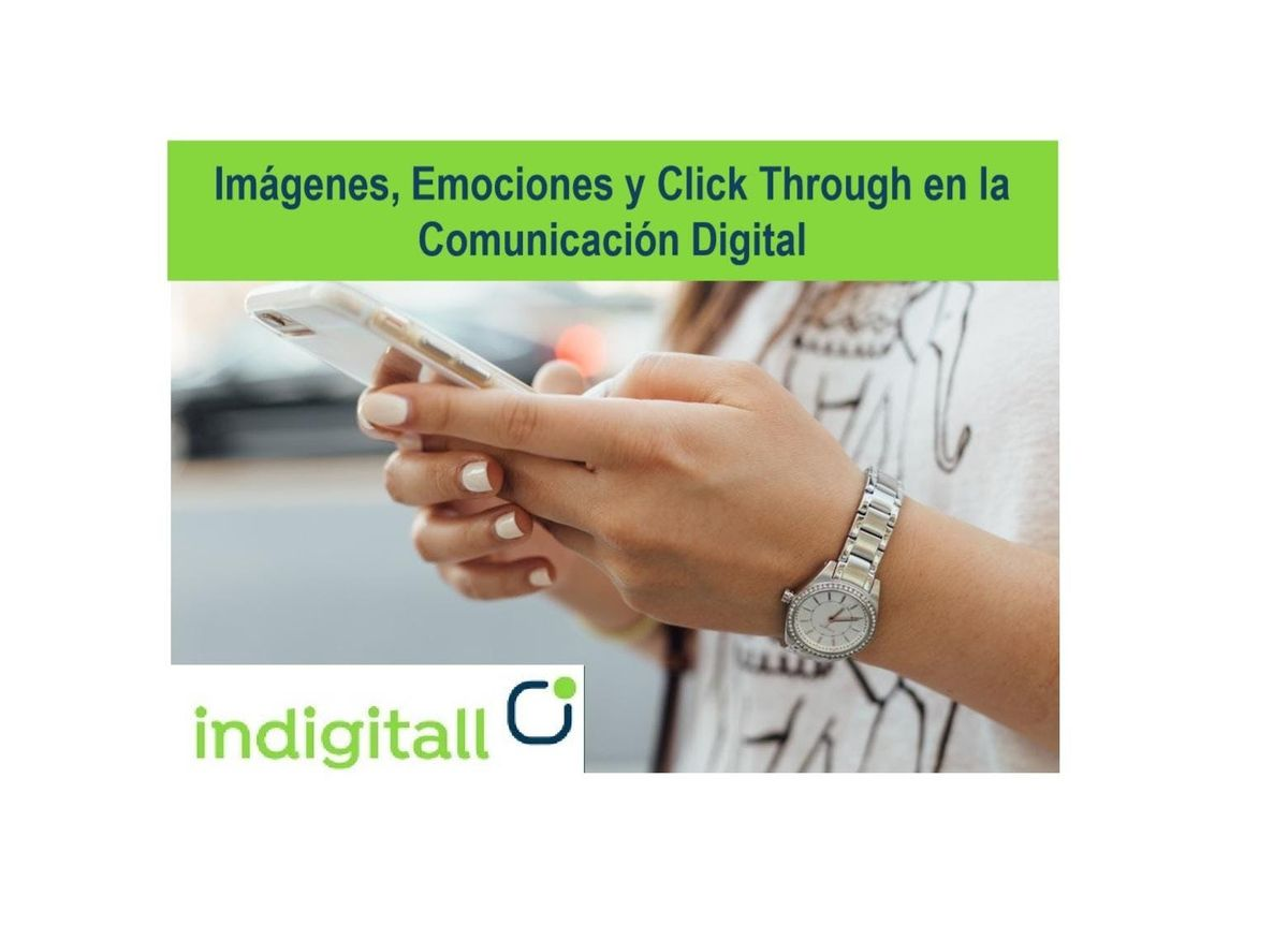Imgenes Emociones y Click Through en la Comunicacin Digital