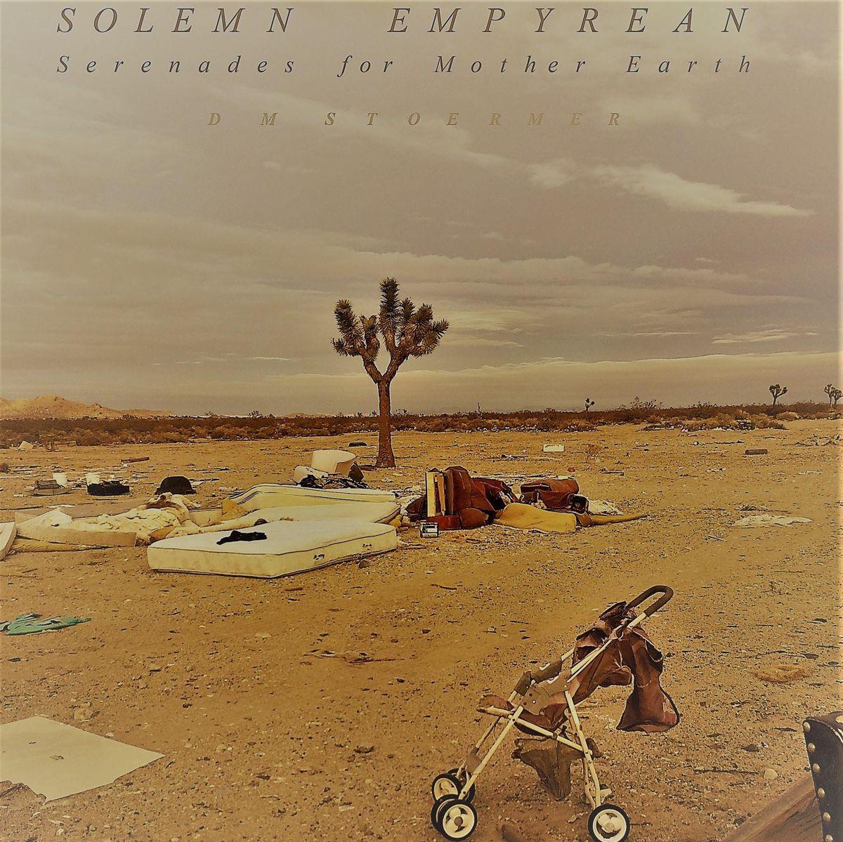 Solemn Empyrean (Serenades for Mother Earth)