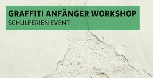 Graffiti Anfnger Workshop Winterferien 2018( Ausgebucht)