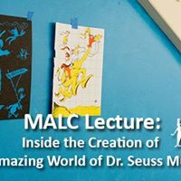 MALC Inside the Creation of the Seuss Museum