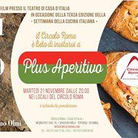 Settimana della Cucina Italiana  Plus Aperitivo