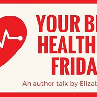 Your Best Health by Friday  An author talk