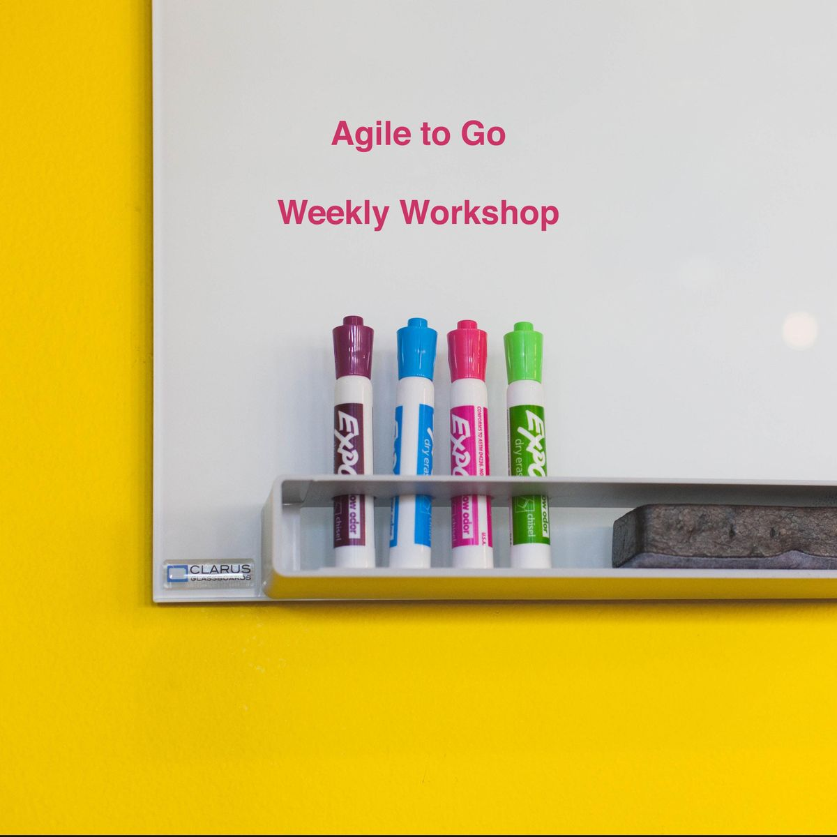 Agile to Go Weekly Workshop - The Basics