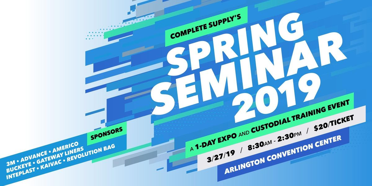 2018 Spring Seminar A 1-Day Expo and Custodial Training Event