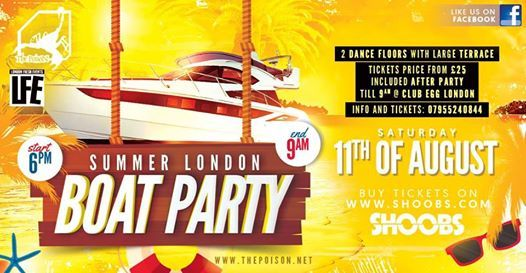 11.08.18 The Poison Summer London Boat Party