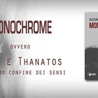 Seconda presentazione del romanzo Monochrome (Scatole Parlanti)