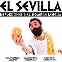 El Sevilla - Reflexiones del Hombre Lengua - Teatro Reina Sofa - Zuera