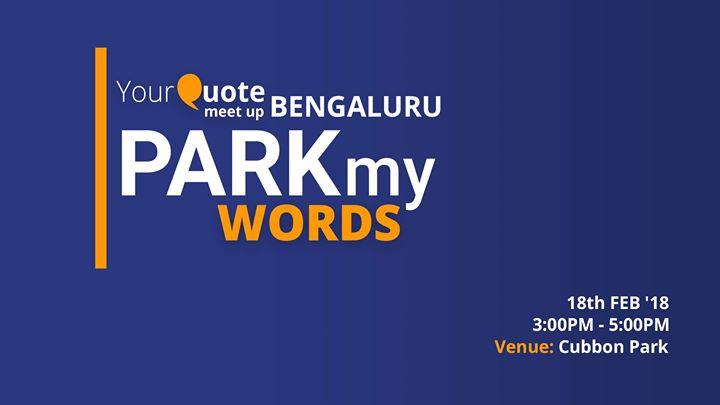 Park My Words - YourQuote Meetup Bengaluru